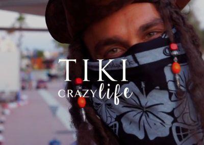 Tiki Crazy Life